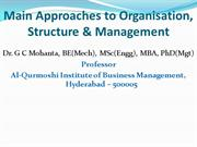 Main Approaches to Organisation,Structure and Management