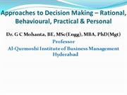 Decision Making Approach: Rational, Behavioural, Practical & Personal