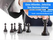 Oster Milambo - Selecting Your Business Advisor