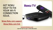 Get Roku Help To Fix Your Wi-Fi Connection Issue