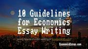 10 Guidelines for Economics Essay Writing