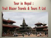 Tour in Nepal-Trail Blazer Travels & Tours P. Ltd