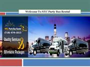 Welcome To NYC Party Bus Rental