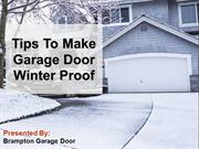 Tips To Make Garage Door Winter Proof