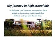 My journey in high school life nam