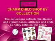 CHARM CHILD SHOP BY COLLECTION