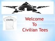 Shop Excellent Range Of Ethnic Tee Shirts At Civilian Tees Company.