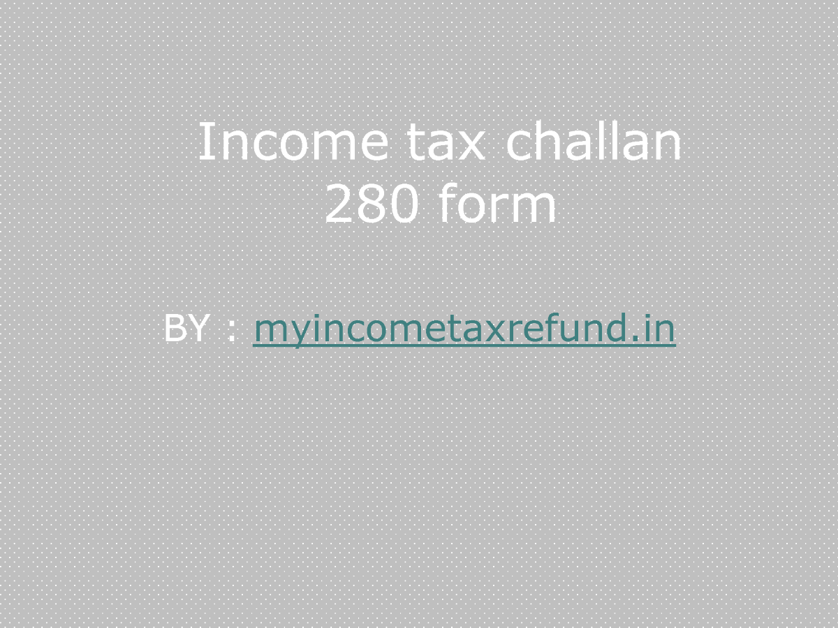 Challan 280 in Excel and Fillable PDF
