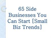65 Side Businesses You Can Start [Small Biz Trends]