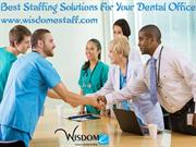 Best Staffing Solutions For Your Dental Office