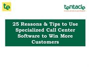 25 Simple Ways to win Customers Using Specialized Call Center Software