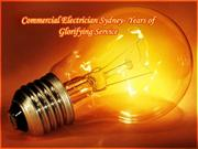 Commercial Electrician Sydney- Years of Glorifying Service