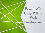 Benefits Of Using PHP In Web Development