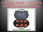Led Road Flares – Your Best Friend During Emergency