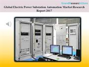 Global Electric Power Substation Automation Market Research Report 201