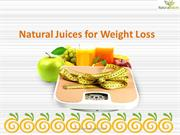 Natural Juices for Weight Loss