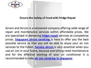 Ensure the Safety of Food with Fridge Repair