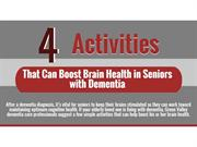 4 Activities That Can Boost Brain Health in Seniors with Dementia