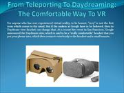 From Teleporting To Daydreaming: The Comfortable Way To VR