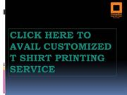 Click Here to Avail Customized T shirt Printing Service