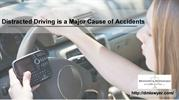 Distracted Driving is a Major Cause of Accidents