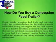 How Do You Buy a Concession Food Trailer