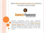 Best Franchise Consultants India- Connect Franchise