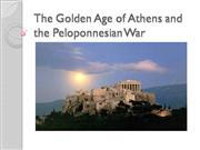 The Golden Age of Athens and the Pelopon