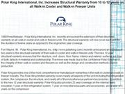 Polar King International, Inc. Increases Structural Warranty