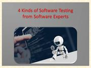 4 Kinds of Software Testing from Software Experts