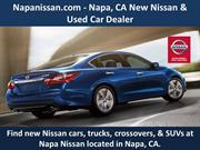 Napanissan.com - Napa, CA New Nissan & Used Car Dealer
