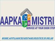 Home Appliances Repair Service in Delhi