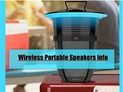 Wireless Portable Speakers info