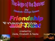 Sign of the Beaver - Friendship
