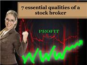 7 essential qualities of a stock broker