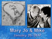 Mike & Mary Jo Wedding Slideshow 1/20/2017