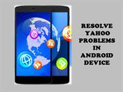 YAHOO SUPPORT FOR ANDROID