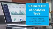 Ultimate List of Analytics Tools For Digital Marketing You Can Use It