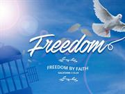 Freedom by faith