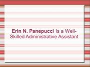 Erin N. Panepucci Is a Well-Skilled Administrative Assistant