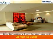 Give Contemporary flair to your home with LED Ceiling Lights