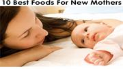 10 food for new mother