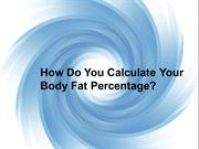 How Do You Calculate Your Body Fat Percentage?