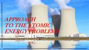 Approach to the Atomic Energy Problems