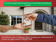Vacate Cleaning Perth | End Of Lease Clean Perth | Perth Home Cleaners