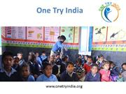 One Try India – Non Profit Organization