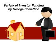Variety of Investor Funding by George Schiaffino