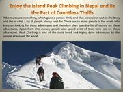 Enjoy the Island Peak Climbing in Nepal and Be the Part of Countless T