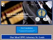 Our Ideal DWI Attorney St. Louis