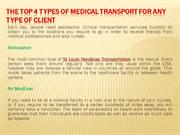 The Top 4 Types of Medical Transport for Any type of Client